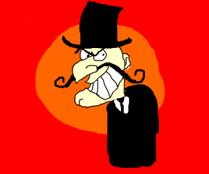 Snidely Whiplash - Curses!  Foiled again!