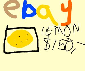 Overpriced eBay lemon, literally.