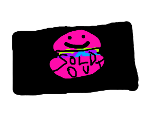 sorry, we're sold out of pink burgers w/ faces