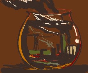 pollution factory in a goldfish bowl w/ fish