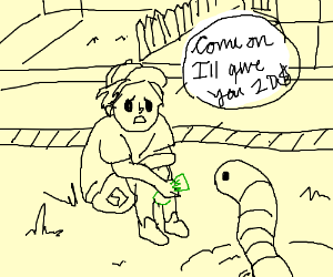 Boy tries to bribe an earthworm with a 20