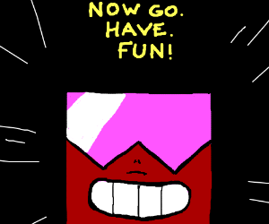 Garnet wants you to go and have fun