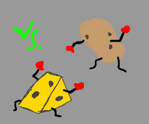 The cheese was looking for a fight w/ potato