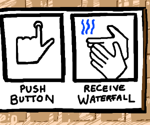 Screen pushes button, turns on waterfall.
