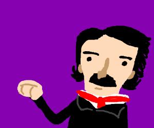 Edgar Allen Poe fist-bumpin'