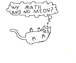Cat frustrated with current educational system