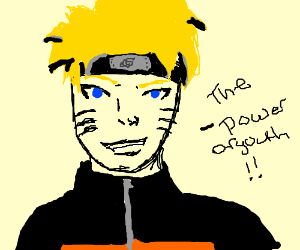 "naruto saying ""the power of youth!!"""