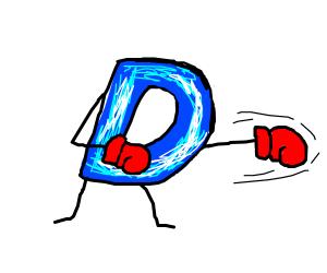D got some fighting skills