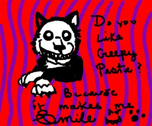 Smile Dog Creepypasta Drawception