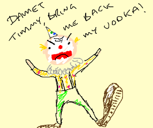 Clown has fury