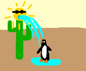 Sun on cactus barfs water on penguin in desert