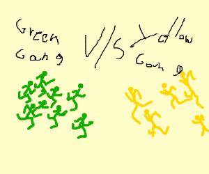 the green gang facing the yellow gang