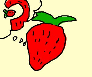 Strawberry is thinking about cannibalism.