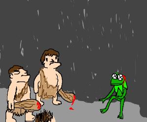 Cavemen killed Kermit.