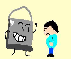 A water bucket greets a sad man