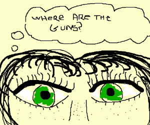 Girl eyes over no guns