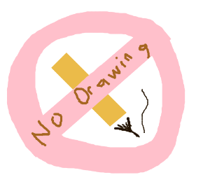 Drawing is forbidden.