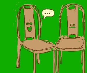 Terrible, Terrible chair jokes