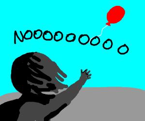 Baloony, NOOOOOOOO!!!!!