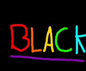 """The word """"black"""" using every color but black."""