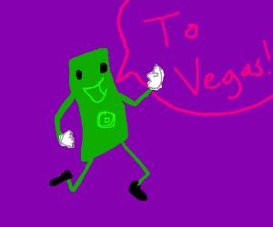 A Dollar Bill going to Vegas