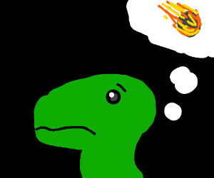 Dinosaur fears meteors in its thoughts