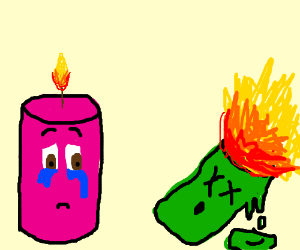 A sad candle watches his best friend die.