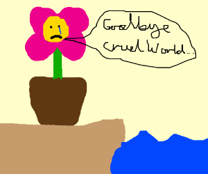 Flower gives up on life.