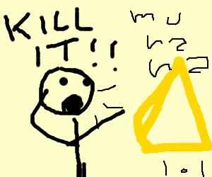 KILL the PYRAMID!!!
