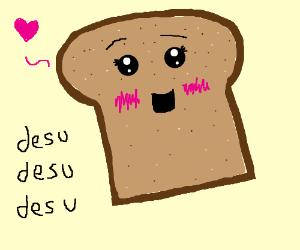 Kawaii toast is kawaii
