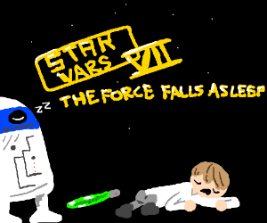 episode VIII the force goes to sleep