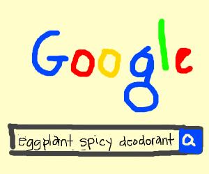 Google eggplant spicy deodorant.
