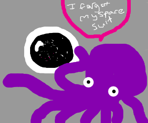 Purple space octopus wasn't well equipped
