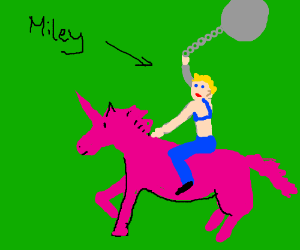 Miley Cyrus riding a unicorn to battle.