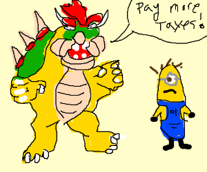 bowser tells minion to pay its taxes