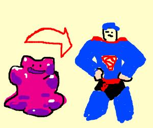 Ditto transforming into superman