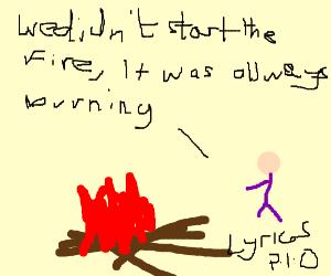 We didn't start the fire! It... Lyrics P.I.O.