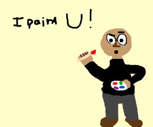 A nerd paints you