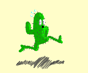 Cactus running away for his life.