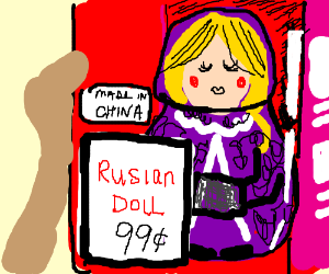 Russian doll cheap  chinese knockoff