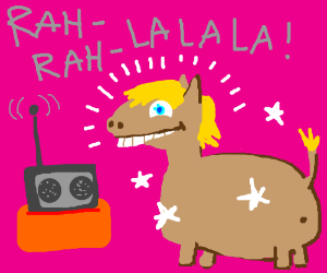 Pony listening to Lady Gaga and feeling new