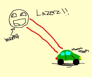 meme firing  laser on green car