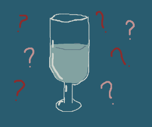 Questions a about a half filled glass