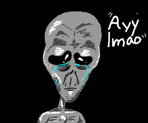 """Space Alien: """"ayy (want to believe!) lmao"""""""