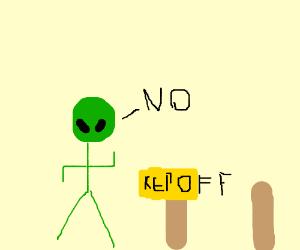 Alien invading someone's property.