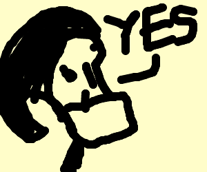 Grim (Billy and Mandy) says YES