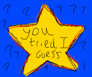 You Tried (Gold Star)
