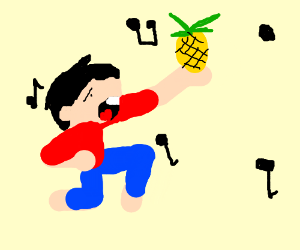 singing to a pineapple