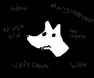 doge realizes hes a dead meme