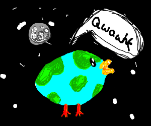 the earth has become a space duck